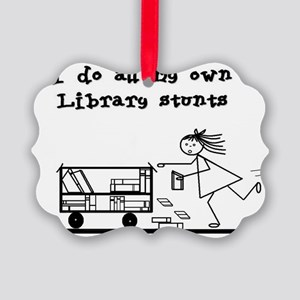 library stunts Picture Ornament